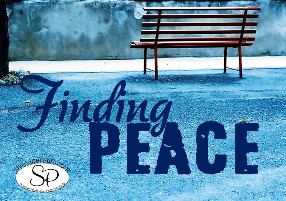 Finding Peace in this Crazy Mixed-Up World!