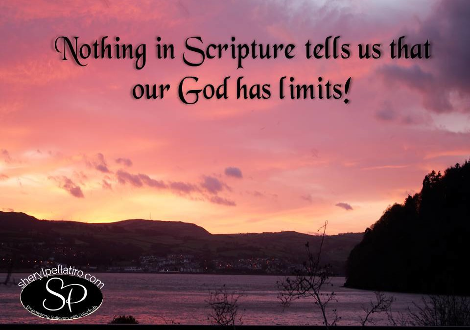Un-Limiting God!