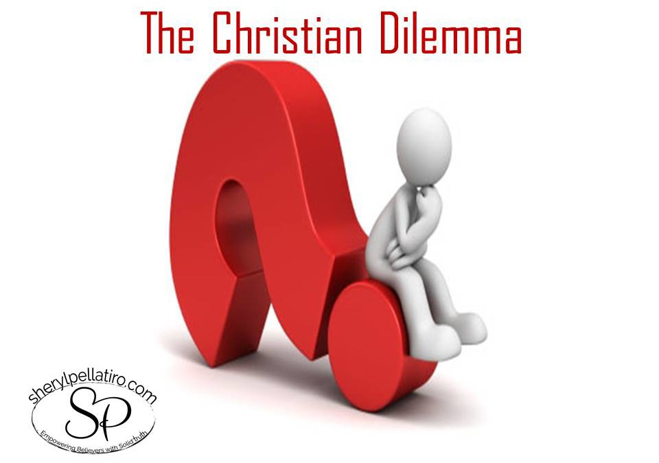 The Christian Dilemma!