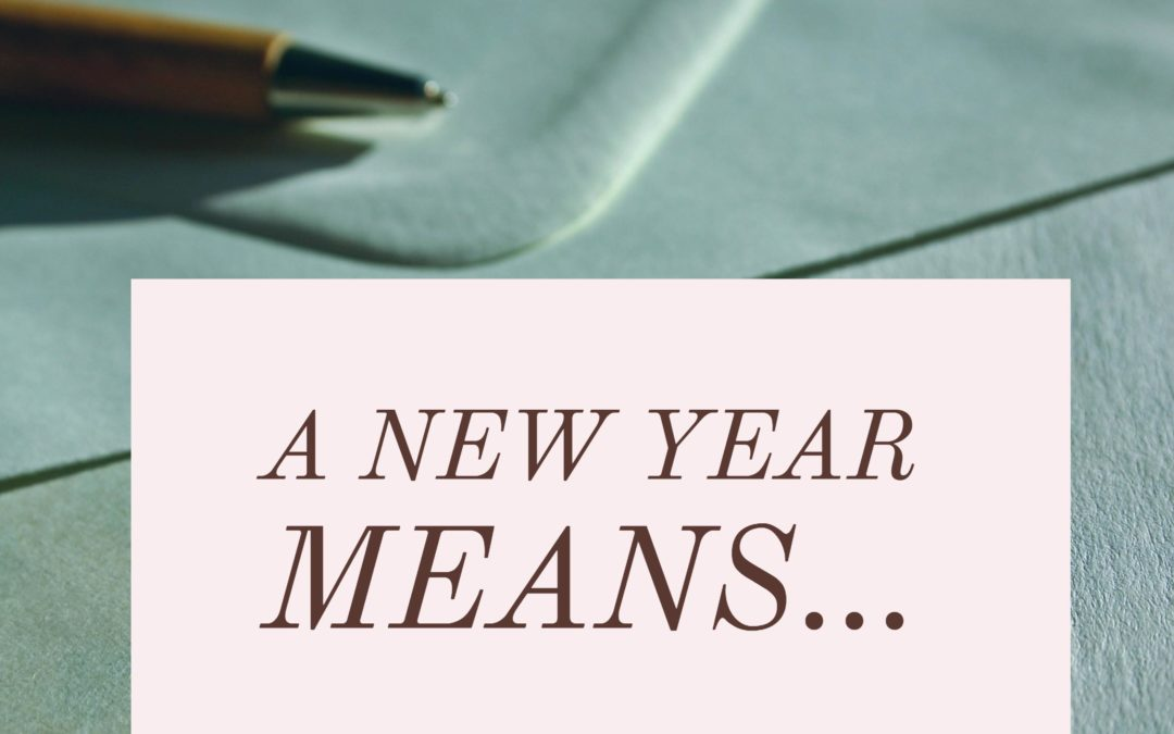 A New Year Means…