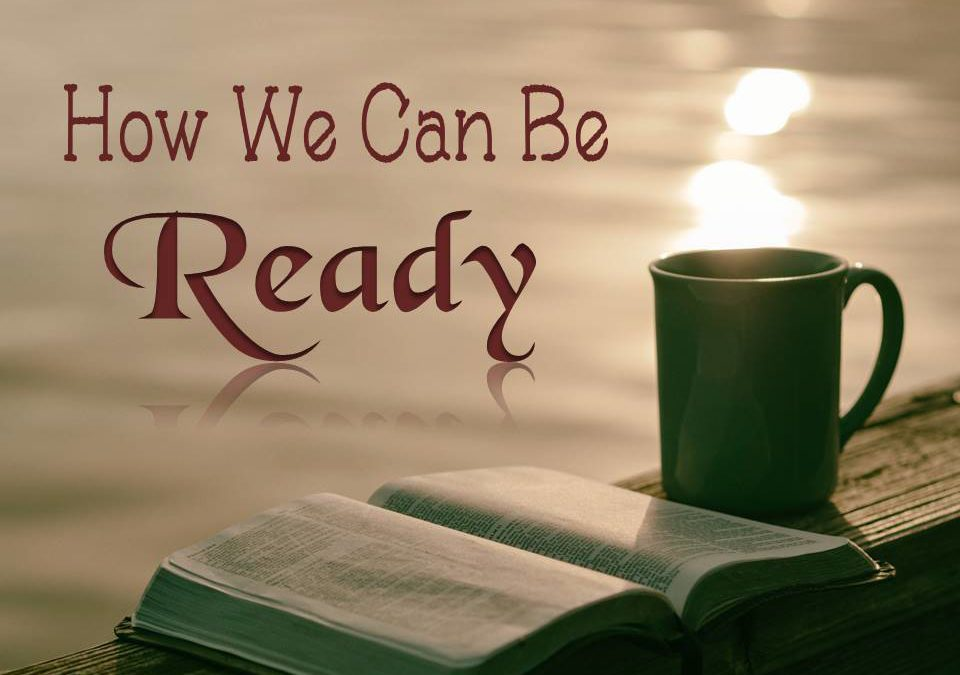 How We Can Be Ready!